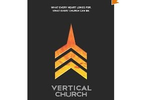 Vertical Church: A Book Review