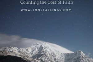 Counting the Cost of Faith