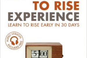 The Early to Rise Experience – A Book Review