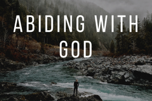 The Two Parts of Abiding in God